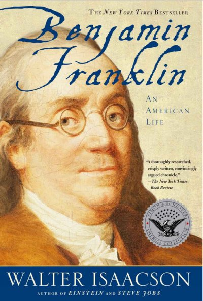 benjamin-franklin-an-american-life-by-walter-isaacson
