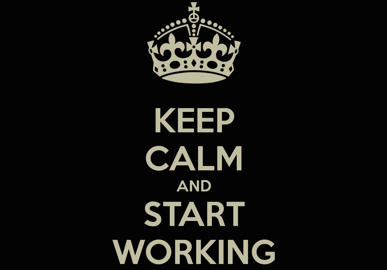 keep-calm-and-start-working-5