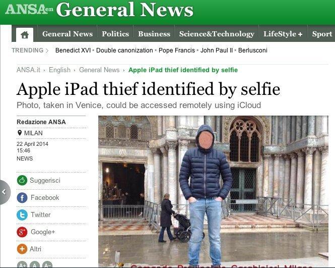 مردی در میلان یک آیپد را سرقت کرد و بلافاصله با آن سلفی گرفت. آن عکس در ادامه از طریق آی کلاود در اختیار شخصی قرار گرفت که آیپد از وی به سرقت رفته بود و طولی نکشید که سارق ماجراجو به دام افتاد.