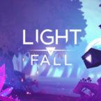 بررسی بازی Light Fall ؛ پایان شب سیه سپید است