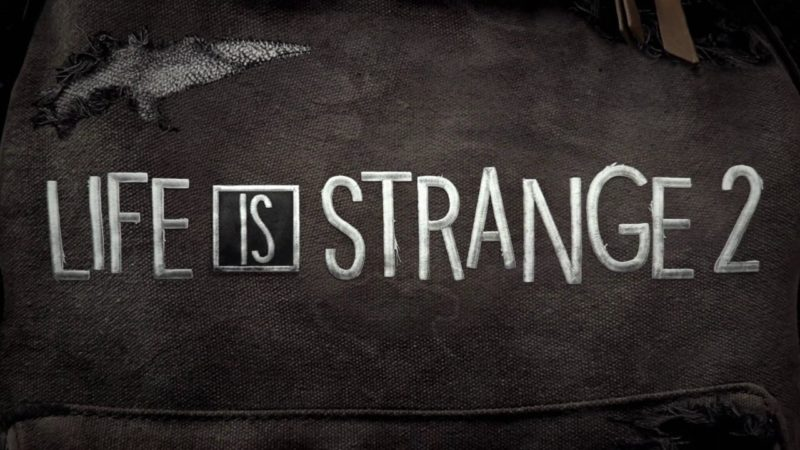 life is strange 2 release date reveal trailer qeys 800x450 - تیزر اسرارآمیز بازی Life is Strange 2 را اینجا ببینید [تماشا کنید]