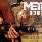 دومین تریلر Metro Exodus به درون مایه داستان بازی میپردازد