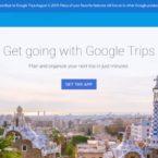 گوگل فعالیت اپلیکیشن Trips را متوقف می کند