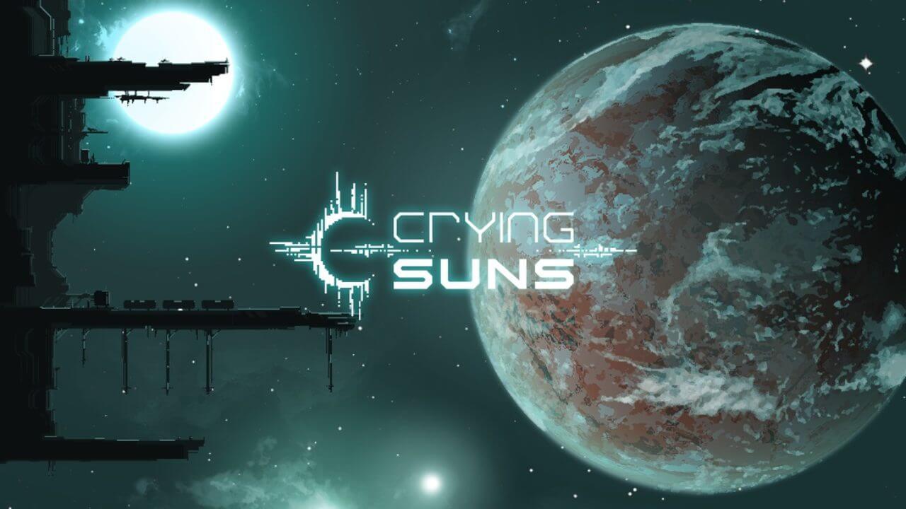 معرفی بازی Crying Suns؛ جنگی برای نجات ستارگان