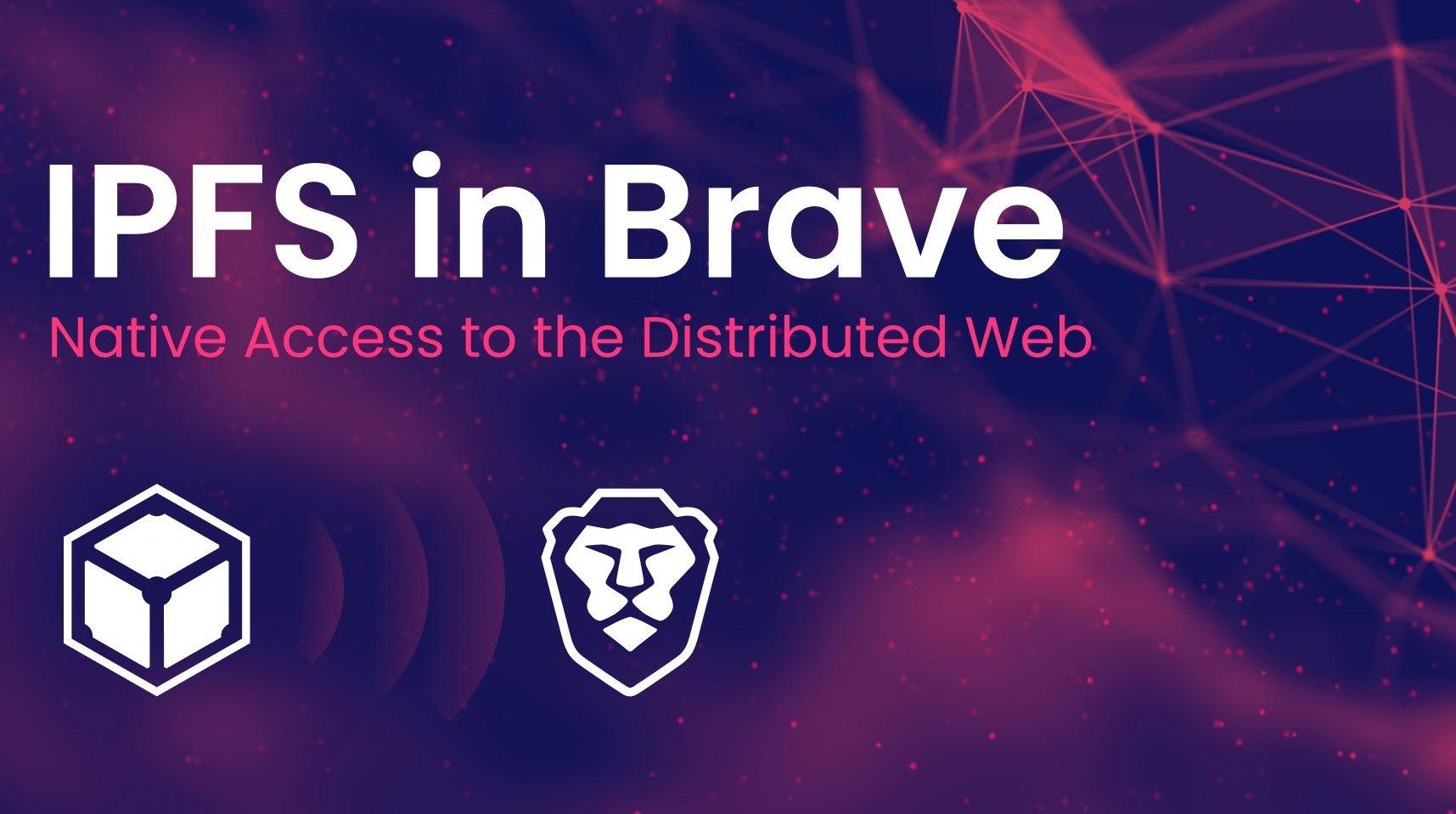 مرورگر Brave با یک پروتکل جدید دسترسی به وب غیرمتمرکز را ممکن کرد