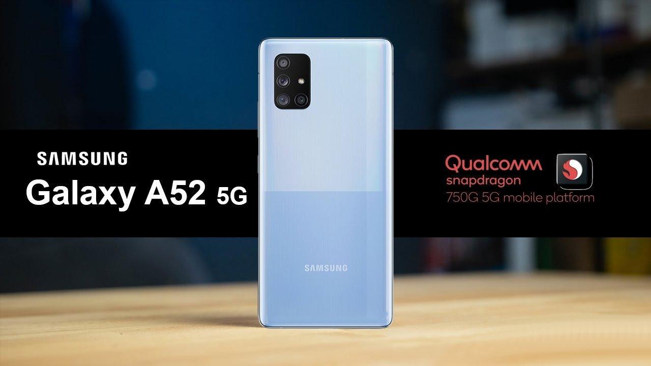 گلکسی A52 5G با نمایشگر 120 هرتزی و اسنپدراگون 750G از راه میرسد